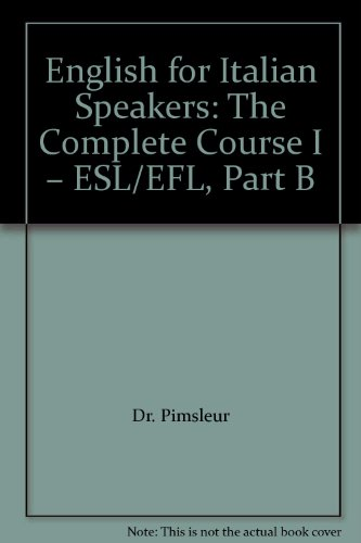 9781402502118: English for Italian Speakers: The Complete Course I – ESL/EFL, Part B