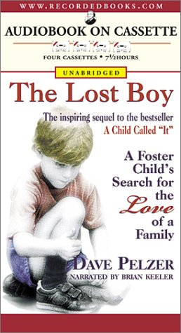 9781402504051: The Lost Boy: A Foster Child's Search for the Love of a Family