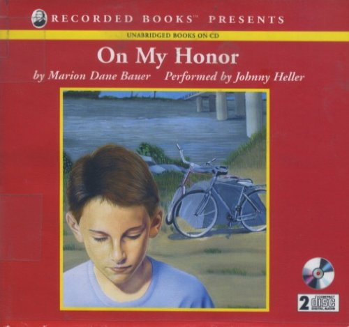 On My Honor (1402504608) by Marion Dane Bauer