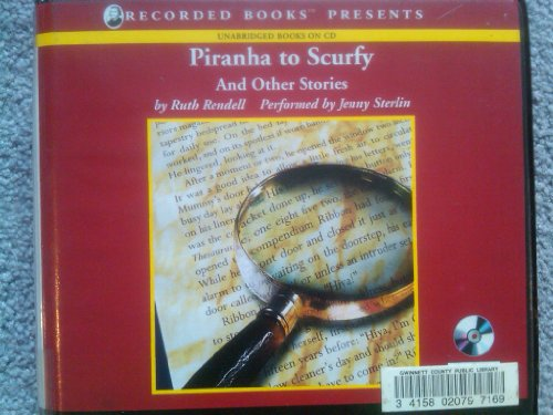 Piranha to Scurfy - Unabridged Audio Book on CD