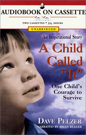 9781402505270: A Child Called It: One Child's Courage to Survive