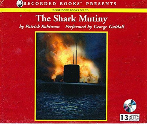 9781402515293: The Shark Mutiny