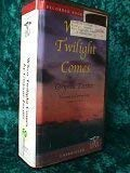 When Twilight Comes: Gwynne Forster