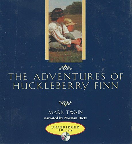 The Adventures of Huckleberry Finn (Unabridged): Mark Twain