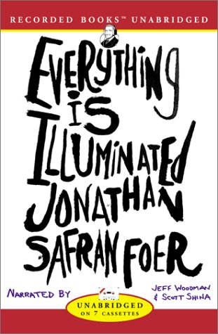 9781402524998: Everything Is Illuminated