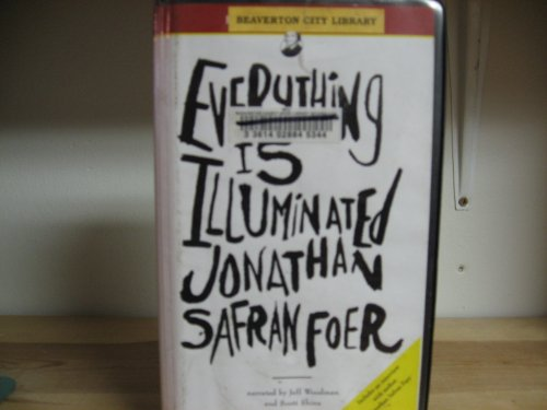 9781402528514: Everything Is Illuminated: Includes an Exclusive Interview With the Author