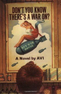 9781402532313: Don't you know there's a war going on [Audiobook] by Avi