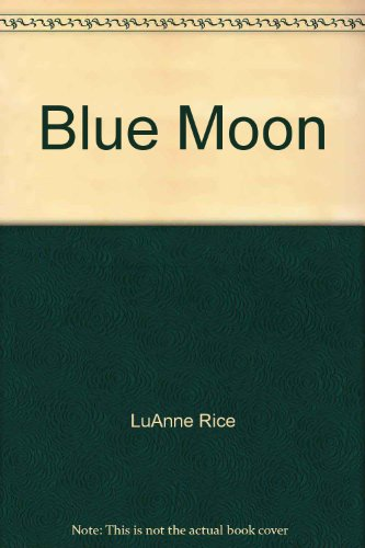 9781402534294: Blue Moon