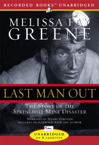 9781402536267: Last Man Out: The Story of the Springhill Mine Disaster