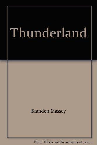 9781402539596: Thunderland