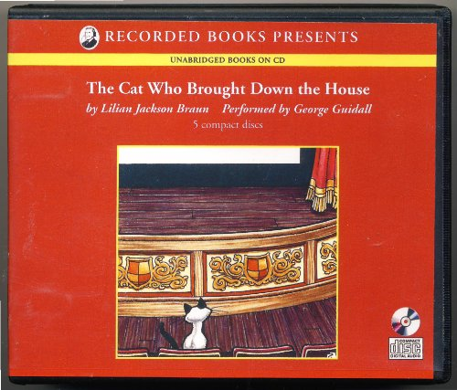 The Cat Who Brought Down the House (Cat Who. . .series), Lilian Jackson Braun