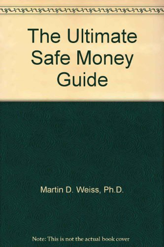9781402542664: The Ultimate Safe Money Guide