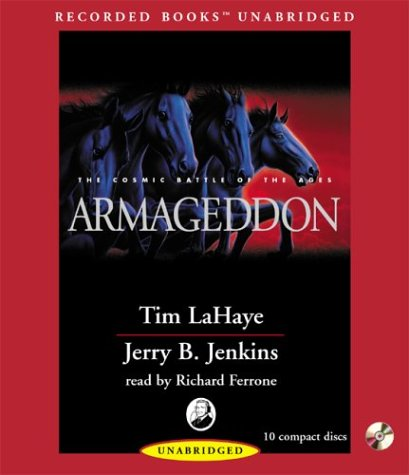 9781402545238: Armageddon: The Cosmic Battle of the Ages (Left Behind (Recorded Books Audio))