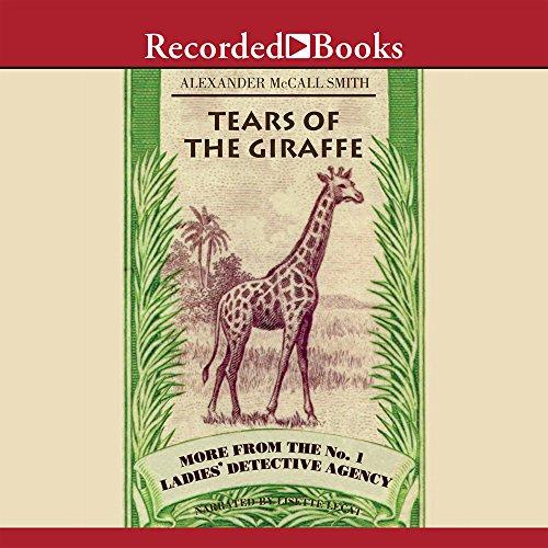 Tears Of The Giraffe Unabridged: Alexander McCall Smith,