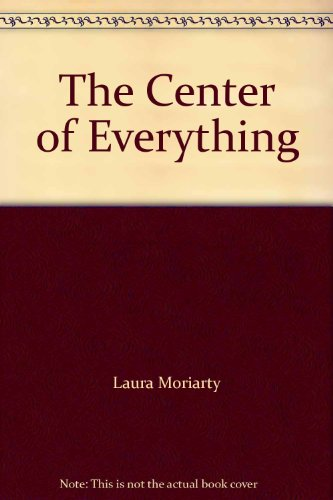 9781402548161: The Center of Everything