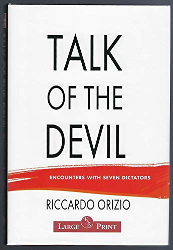 9781402556869: Talk of the Devil: Encounters with Seven Dictators