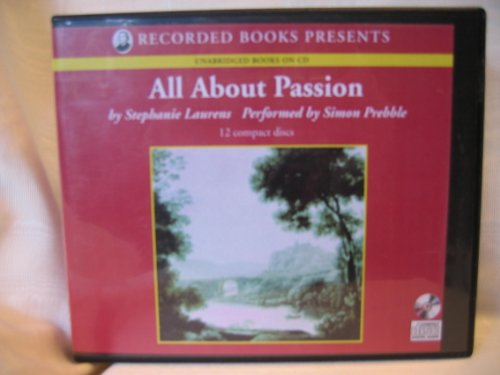 9781402561719: All About Passion by Stephanie Laurens Unabridged CD