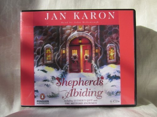Shepherds Abiding by Jan Karon Unabridged CD Audiobook (The Mitford Series, Book 10) (9781402561771) by Jan Karon