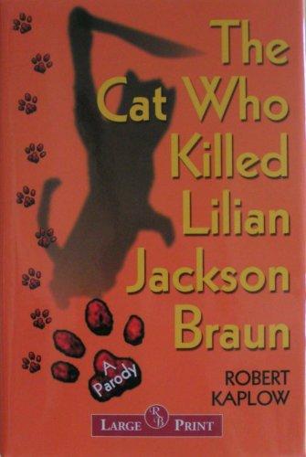 9781402562020: The Cat Who Killed Lilian Jackson Braun - 2003 publication
