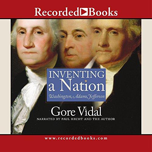 9781402565755: Inventing A Nation: Washington, Adams, Jefferson