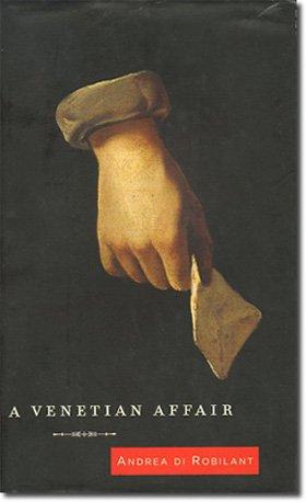9781402566158: A Venetian Affair