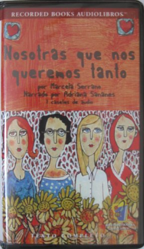 9781402566776: Nosotras Que Nos Queremos Tanto (Spanish Edition)
