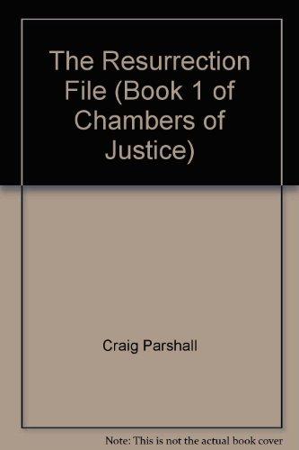 The Resurrection File: Parshall, Craig (author); Nebelthau, Alan (narrator)