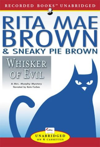 Whisker of Evil (1402569858) by Rita Mae Brown; Sneaky Pie Brown