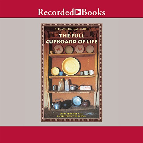 9781402569883: The Full Cupboard of Life: More from the No. 1 Ladies' Detective Agency