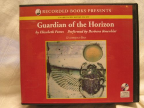9781402574801: Guardian of the Horizon (Audiobook) [CD] (The Amelia Peabody Mystery series, Book 16)