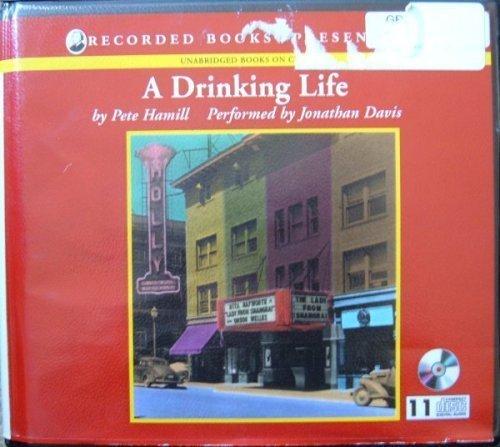 9781402575914: A Drinking Life Unabridged Audio CD's