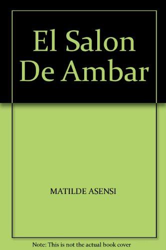 El Salon De Ambar: MATILDE ASENSI