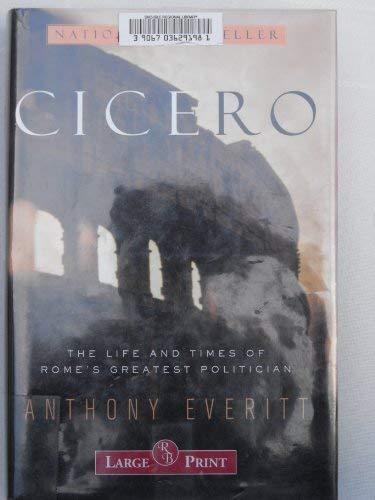 Cicero: Anthony Everitt