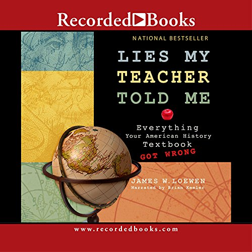 9781402579370: Lies My Teacher Told Me