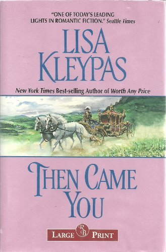 9781402579387: Then Came You (Large Print)