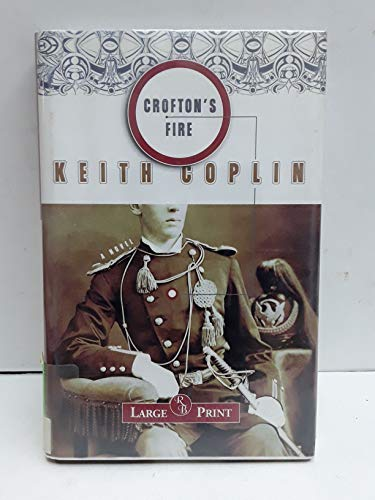 9781402579417: Crofton's Fire