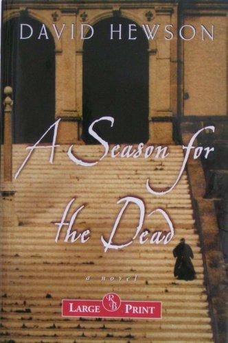 9781402579448: A Season for the Dead: A Novel