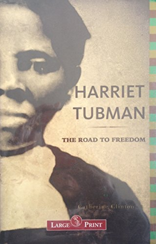 9781402579509: Harriet Tubman: The Road to Freedom