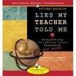 9781402580376: Lies My Teacher Told Me [UNABRIDGED] (Audiobook)