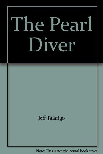 The Pearl Diver: Talarigo, Jeff