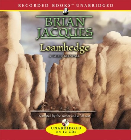 9781402587399: Loamhedge (Redwall (Recorded Books))
