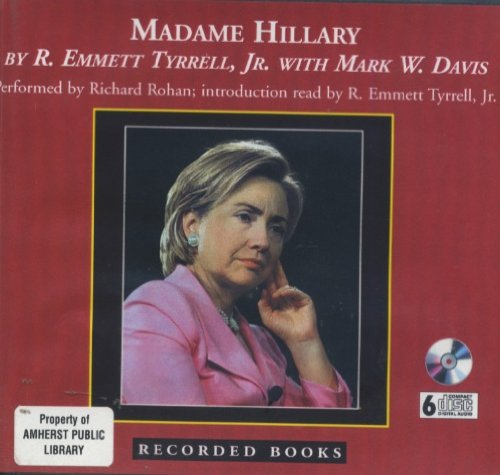 9781402588334: Madame Hillary: The Dark Road to the White House