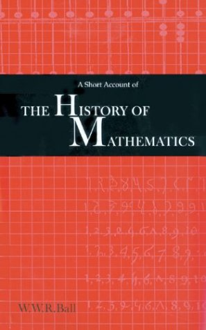 9781402700545: A Short Account of the History of Mathematics