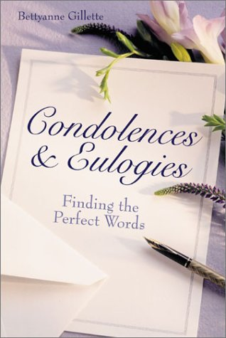 9781402700613: Condolences & Eulogies: Finding the Perfect Words