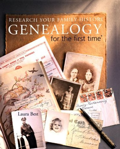 Genealogy for the first time: Research Your: Laura Best