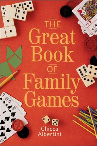 The Great Book of Family Games: Chicca Albertini