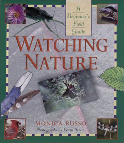 9781402701306: Watching Nature: A Beginner's Field Guide