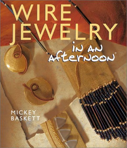 "Wire Jewelry in an afternoon (Jewelry Crafts) 9781402701320 ""Spirals, coils, wraps, and wire mesh add up to a kind of jewelry that...can go from pieces of scrap to ear, neck, or hair in a couple of hours...the directions for 66 varieties of adornment featured here...including diagrams, designer credit, color photographs, materials lists, and step-by-step instructions...are whimsical enough for having great fun and feature such familiar characters as Santa and a bride and groom, and such creatures as a dragonfly and a spider.""—Booklist."