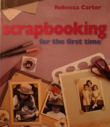 9781402701689: Scrapbooking for the First Time
