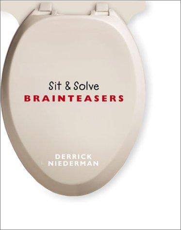 9781402702471: Sit & Solve Brainteasers (Sit & Solve Series)